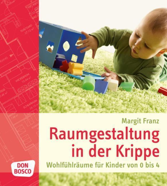 Neu margit franz raumgestaltung in der krippe for Raumgestaltung deutsch
