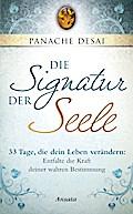 Die Signatur der Seele: 33 Tage, die dein Leb ...