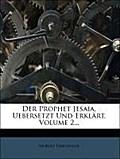 Drechsler, M: Prophet Jesaia, Uebersetzt Und Erklärt, Volume