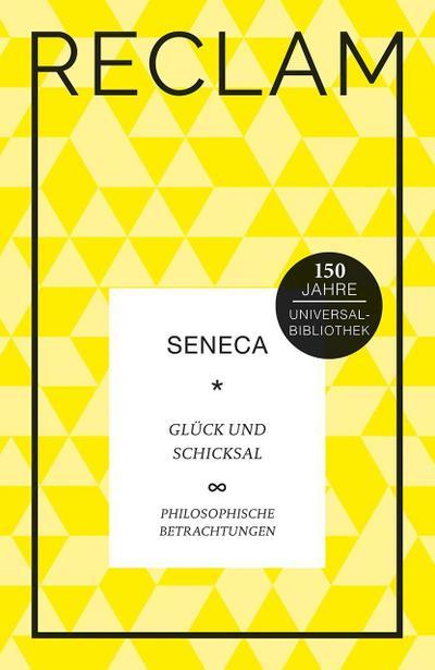 Glück und Schicksal: Philosophische Betrachtungen. Jubiläumsausgabe (Jubiläumsausgabe UB)