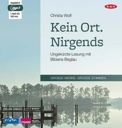 Kein Ort. Nirgends: Ungekürzte Lesung mit Bibiana Beglau (1 mp3-CD)
