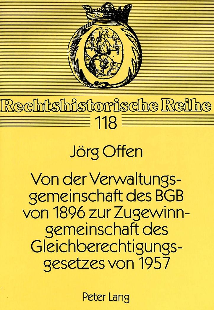 Von-der-Verwaltungsgemeinschaft-des-BGB-von-1896-zur-Zugewinngemeinschaft-d
