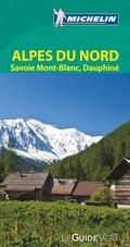 Michelin Le Guide Vert Alpes du Nord, Savoie  ...