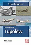 Tupolew: seit 1922 (Typenkompass)