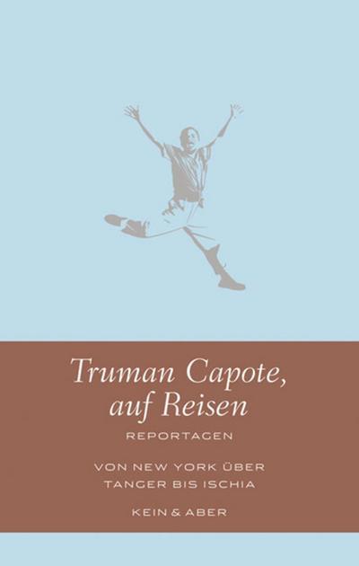 Truman Capote auf Reisen: Reportagen (Handlich)