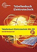 Tabellenbuch Elektrotechnik XXL: Buch und CD Tabellenbuch Elektrotechnik 3.0