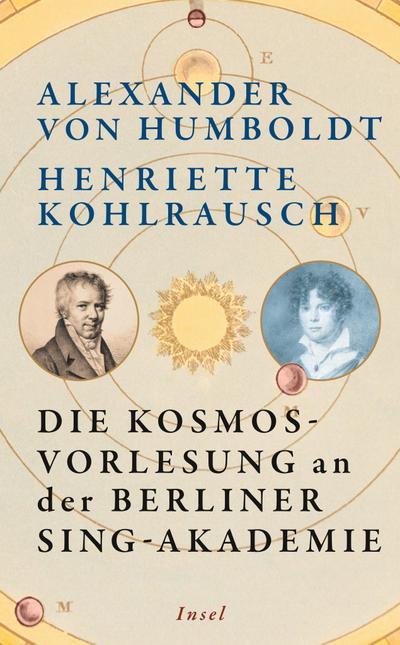 Die Kosmos-Vorlesung an der Berliner Sing-Akademie (insel taschenbuch)
