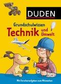 Grundschulwissen - Technik und Umwelt; Duden  ...