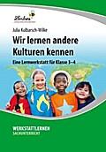 Wir lernen andere Kulturen kennen (CD-ROM)