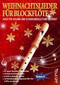 Weihnachtslieder für Blockflöte (Sopranblockf ...