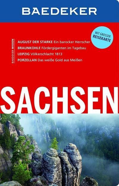 Baedeker Reiseführer Sachsen: mit GROSSER REISEKARTE