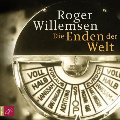 Die Enden der Welt - Tacheles!, ROOF Music - Audio CD, Deutsch, Dr. Roger Willemsen, ,