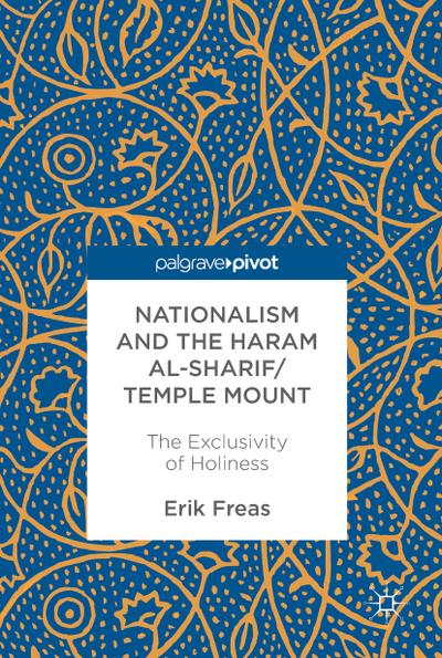 nationalism-and-the-haram-al-sharif-temple-mount-the-exclusivity-of-holiness