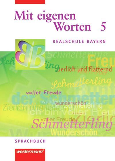 mit-eigenen-worten-sprachbuch-fur-realschule-bayern-mit-eigenen-worten-sprachbuch-fur-bayerische