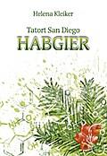 Tatort San Diego - Habgier