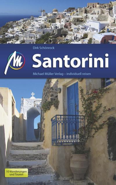 Santorini: Reiseführer mit vielen praktischen Tipps.