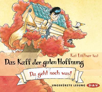 Das Kaff der guten Hoffnung ? Teil 3: Da geht noch was!: Ungekürzte Autorenlesung (3 CDs)