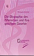 Die Biographie des Menschen und ihre geistige ...