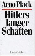 """Hitlers langer Schatten.  Mit einem """"""""Nachwor ..."""