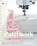Handbuch Patchwork: Das große Nachschlagewerk ...