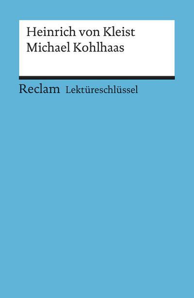 heinrich-von-kleist-michael-kohlhaas-lektureschlussel