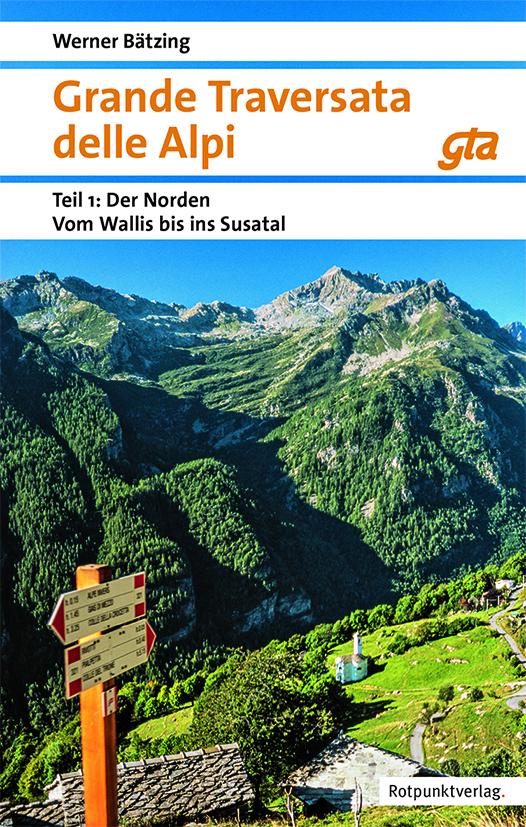 Grande Traversata delle Alpi. Paket Nord und Süd, Werner Bätzing