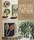 Deko aus Papier: Mit Packpapier, alten Bücher ...