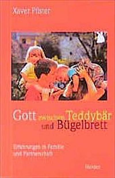 gott-zwischen-teddybar-und-bugelbrett