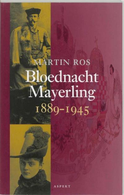 bloednacht-mayerling-1889-1945