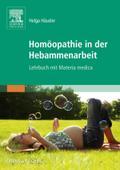 Homopathie in der Hebammenarbeit