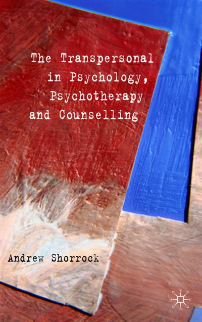 the-transpersonal-in-psychology-psychotherapy-and-counselling