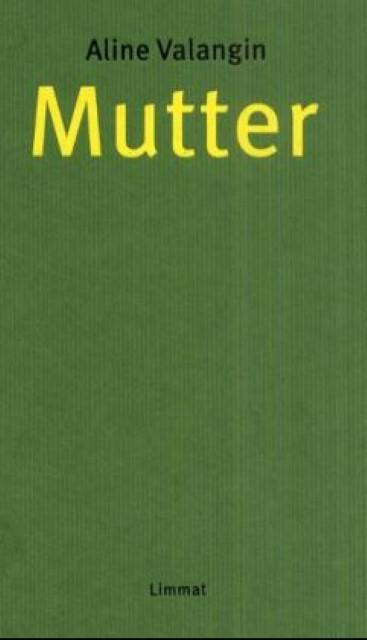 Aline-Valangin-Mutter9783857913556