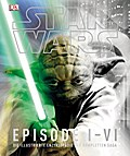 Star WarsTM Episode I-VI: Die illustrierte En ...