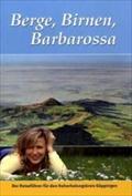 Berge, Birnen, Barbarossa