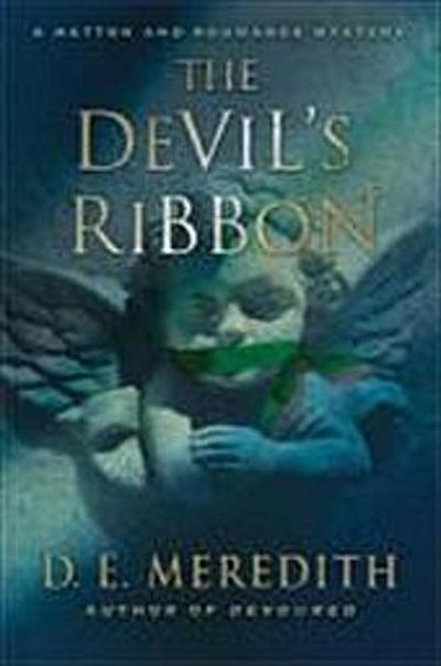 the-devil-s-ribbon-hatton-and-roumande-mystery-band-2-