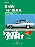 So wird's gemacht, BMW 3er Reihe ab September '82