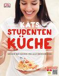 Käts Studentenküche: Kochen und Backen für al ...