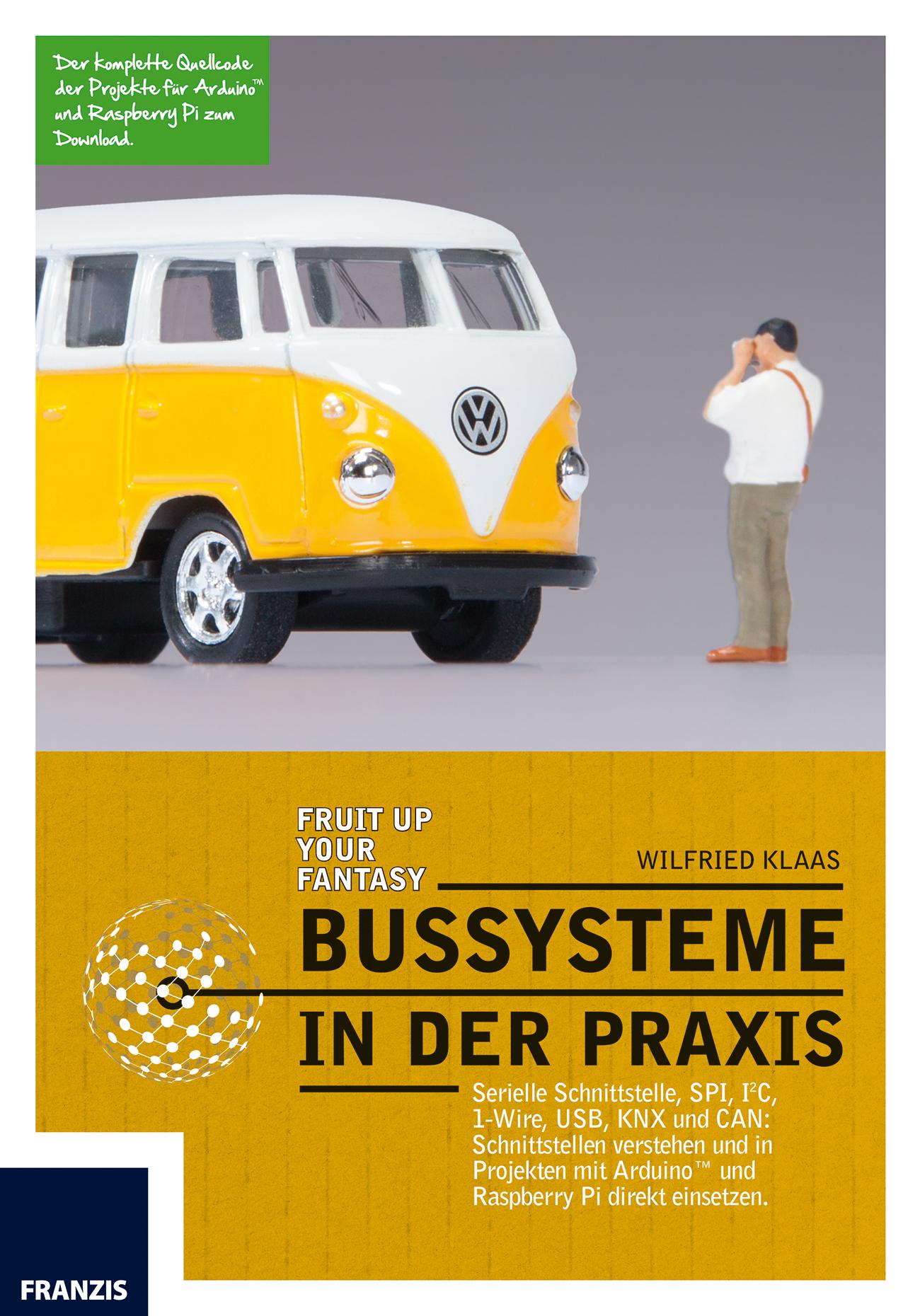 Bussysteme in der Praxis Wilfried Klaas 9783645653107