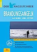 """Der Angelführer """"Brandungsangeln - Nord- und Ostsee"""""""