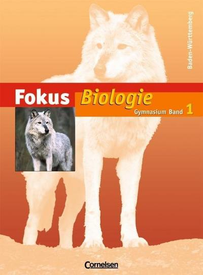 fokus-biologie-gymnasium-baden-wurttemberg-band-1-schulerbuch