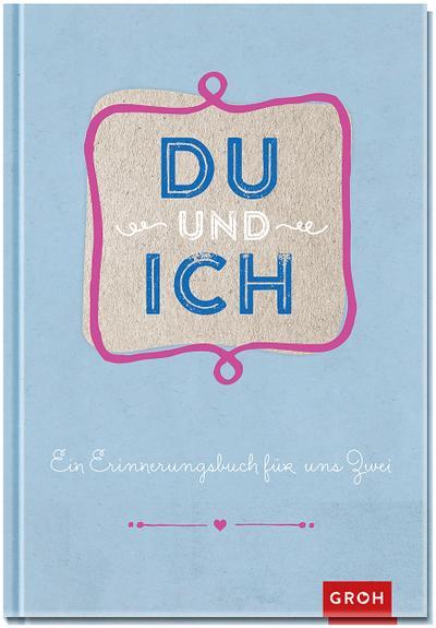 Du und ich: Erinnerungsbuch hellblau