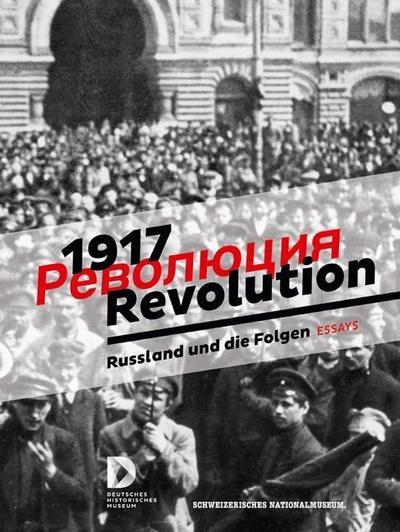 1917 Revolution ? Essays