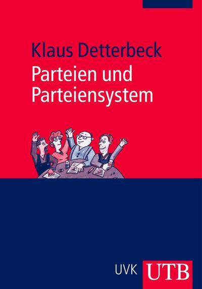 Parteien und Parteiensystem