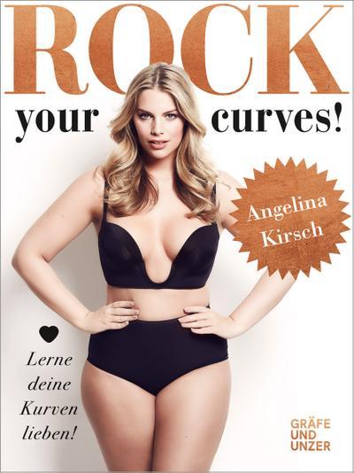 Rock your Curves!  Lerne deine Kurven lieben  Gräfe und Unzer Einzeltitel  Deutsch