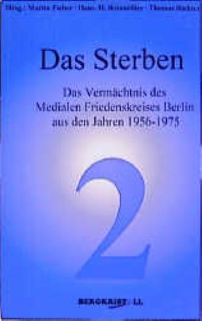 das-sterben-das-vermachtnis-des-medialen-friedenskreises-berlin-aus-den-jahren-1956-1975-blaue-rei