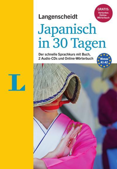 """Langenscheidt Japanisch in 30 Tagen - Set mit Buch und 2 Audio-CDs: Der schnelle Sprachkurs (Langenscheidt Sprachkurse """"...in 30 Tagen"""")"""