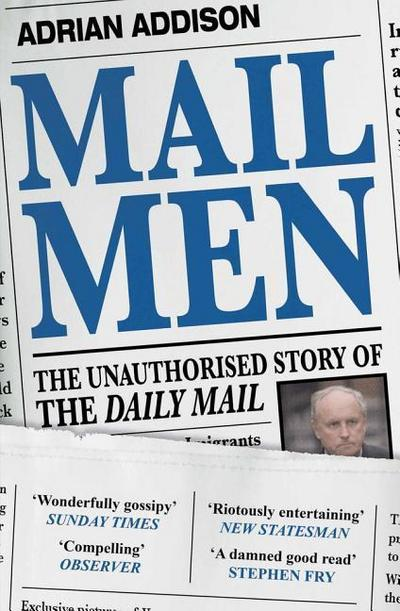 mail-men-the-unauthorized-story-of-the-daily-mail-the-paper-that-divided-and-conquered-britain, 10.51 EUR @ rheinberg