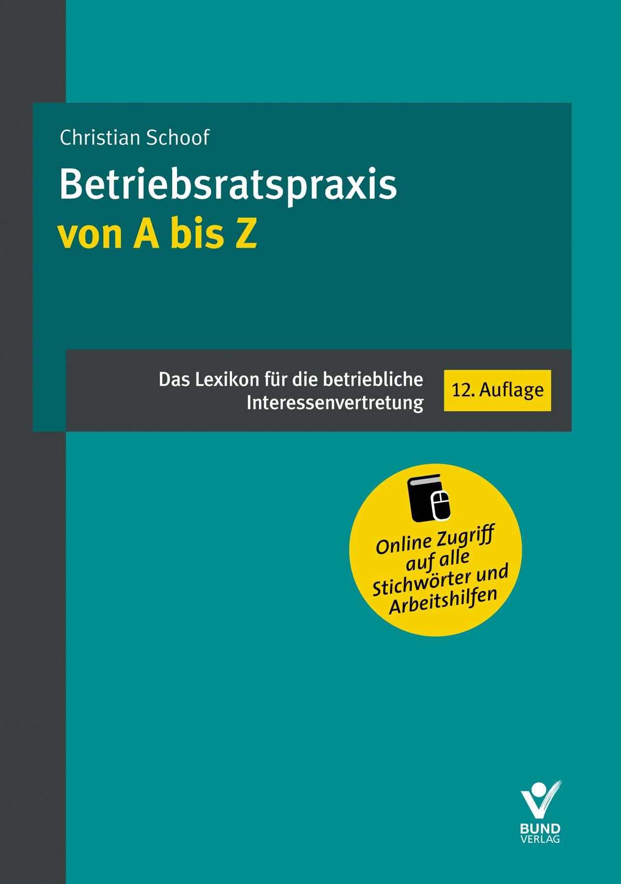 Christian-Schoof-Betriebsratspraxis-von-A-bis-Z-9783766364968