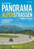 Die schönsten Panorama Alpenstraßen für Motor ...