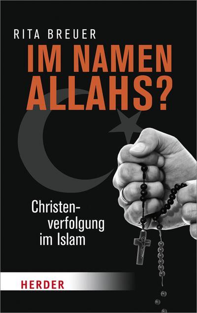 Im Namen Allahs? (Herder Spektrum)
